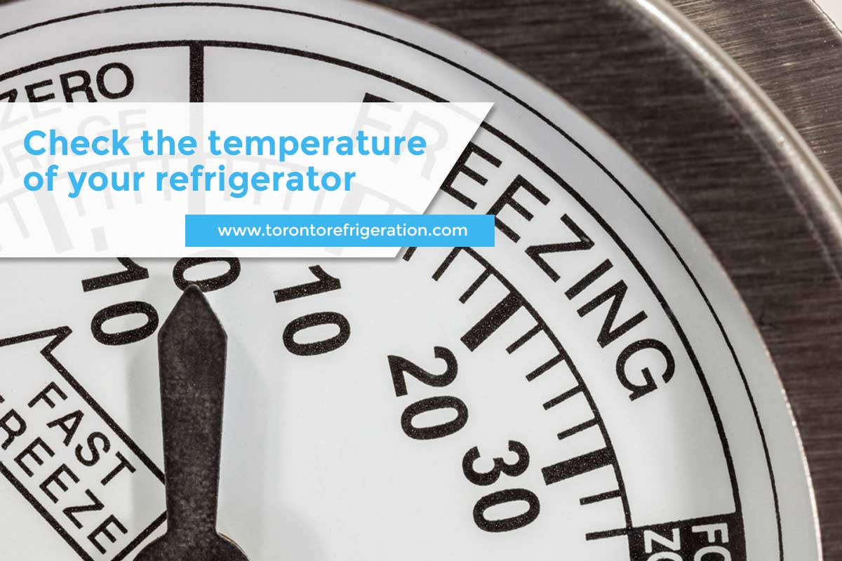 Check the temperature of your refrigerator