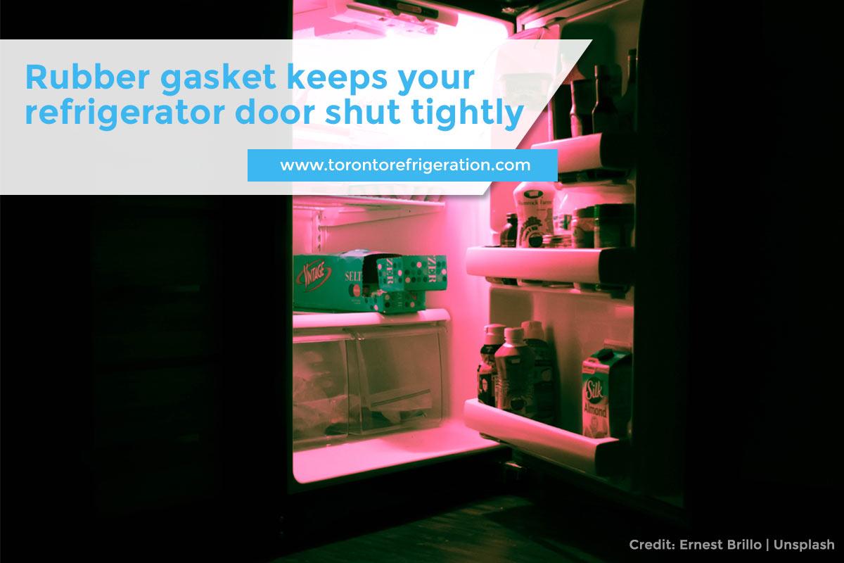 Rubber gasket keeps your refrigerator door shut tightly