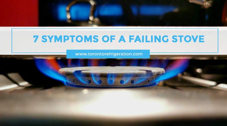 7 Symptoms of a Failing Stove