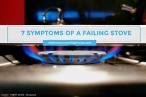 7 Symptoms of a Failing Stove