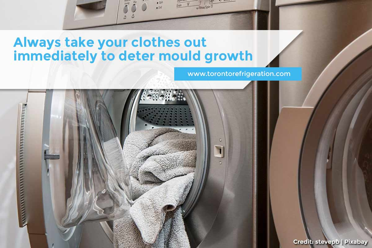 Always take your clothes out immediately to deter mould growth