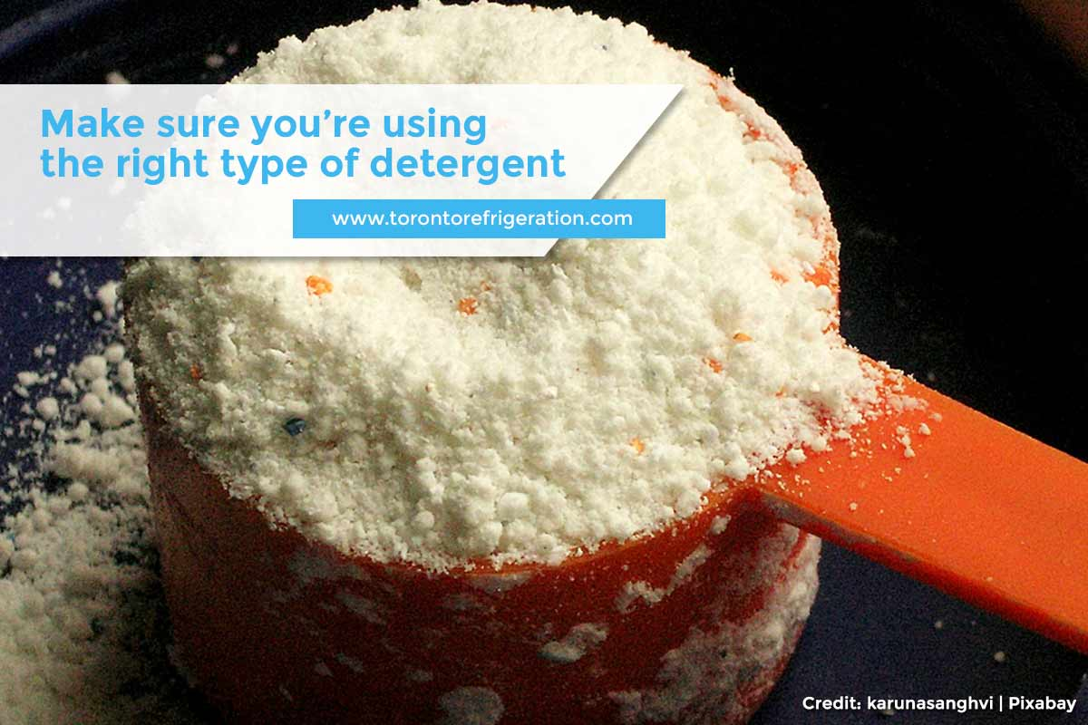 Make sure you're using the right type of detergent